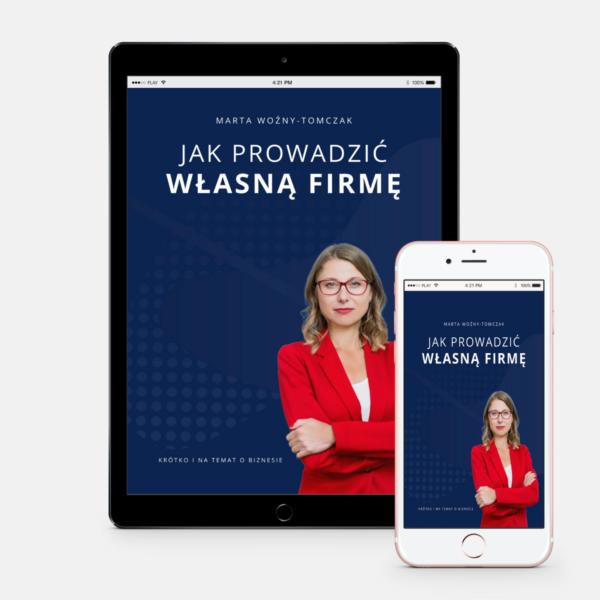 """Marta Woźny-Tomczak """"Jak prowadzić własną firmę"""""""